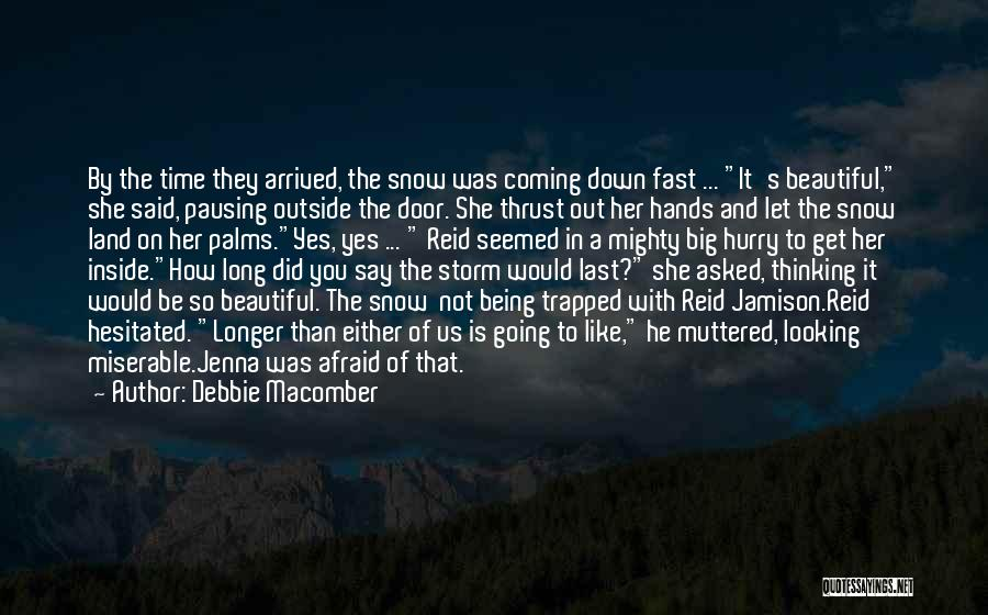 Looking Outside Quotes By Debbie Macomber