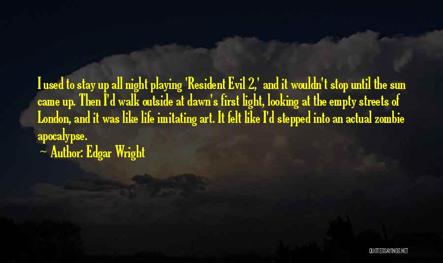Looking Outside Quotes By Edgar Wright