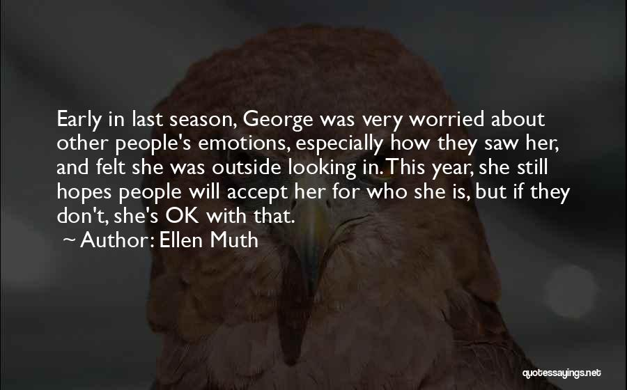 Looking Outside Quotes By Ellen Muth