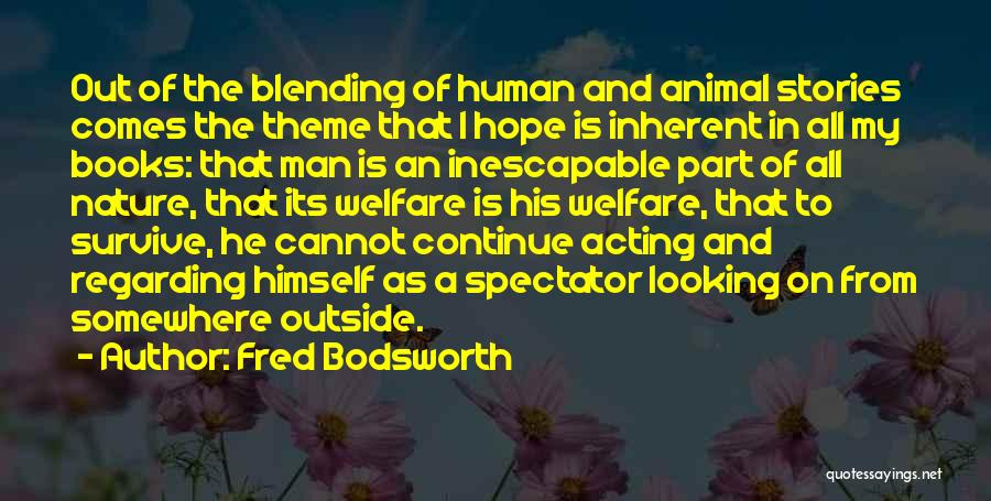 Looking Outside Quotes By Fred Bodsworth