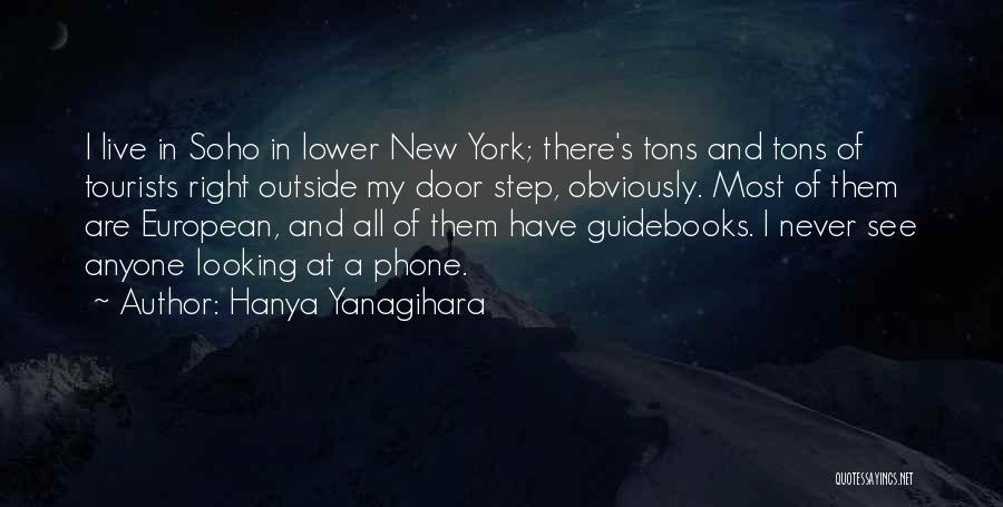 Looking Outside Quotes By Hanya Yanagihara
