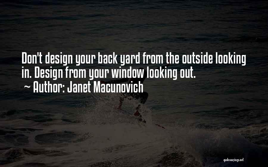 Looking Outside Quotes By Janet Macunovich