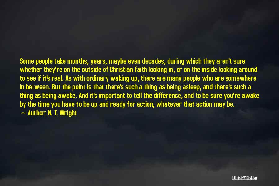 Looking Outside Quotes By N. T. Wright