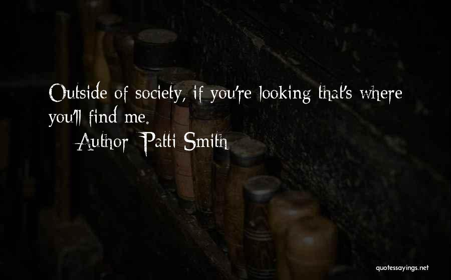 Looking Outside Quotes By Patti Smith