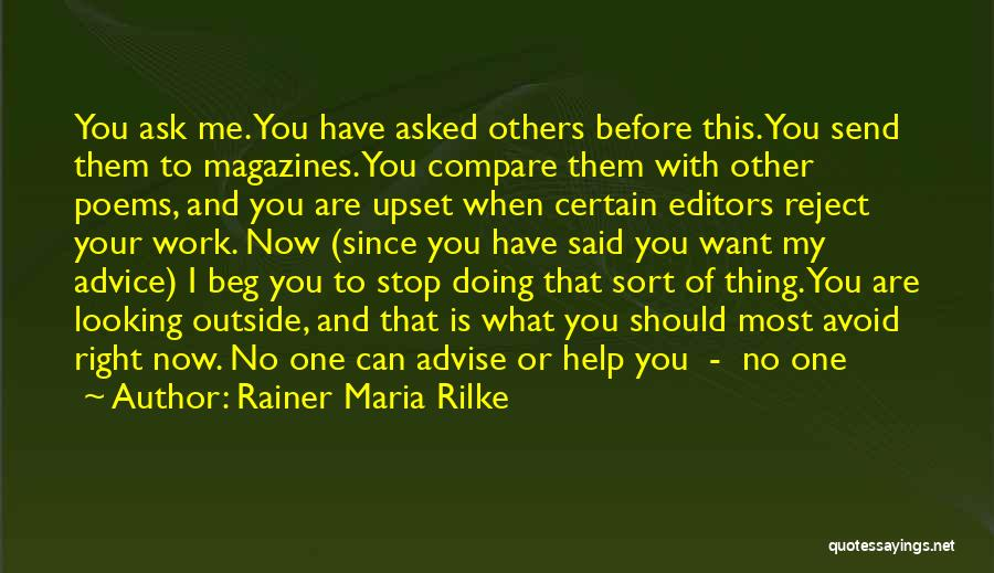 Looking Outside Quotes By Rainer Maria Rilke