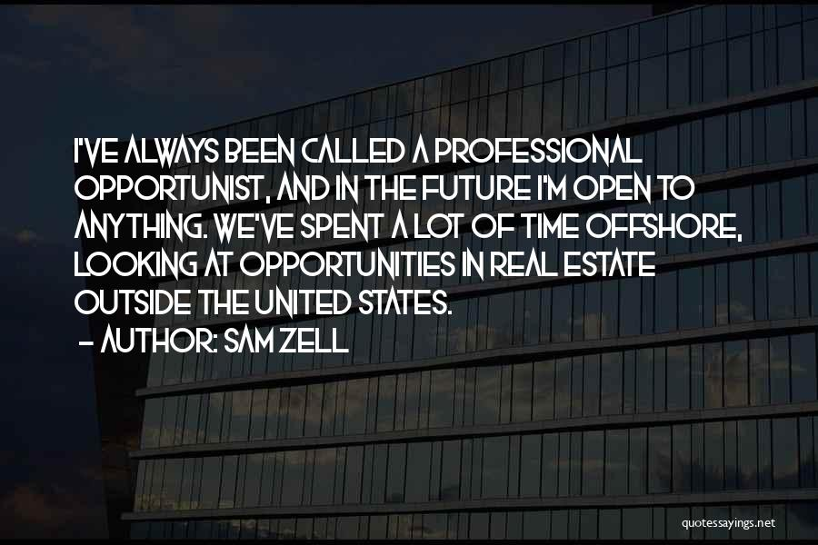 Looking Outside Quotes By Sam Zell