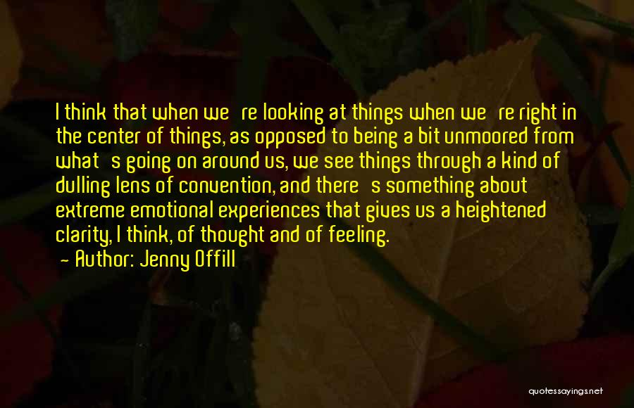 Looking Through A Lens Quotes By Jenny Offill