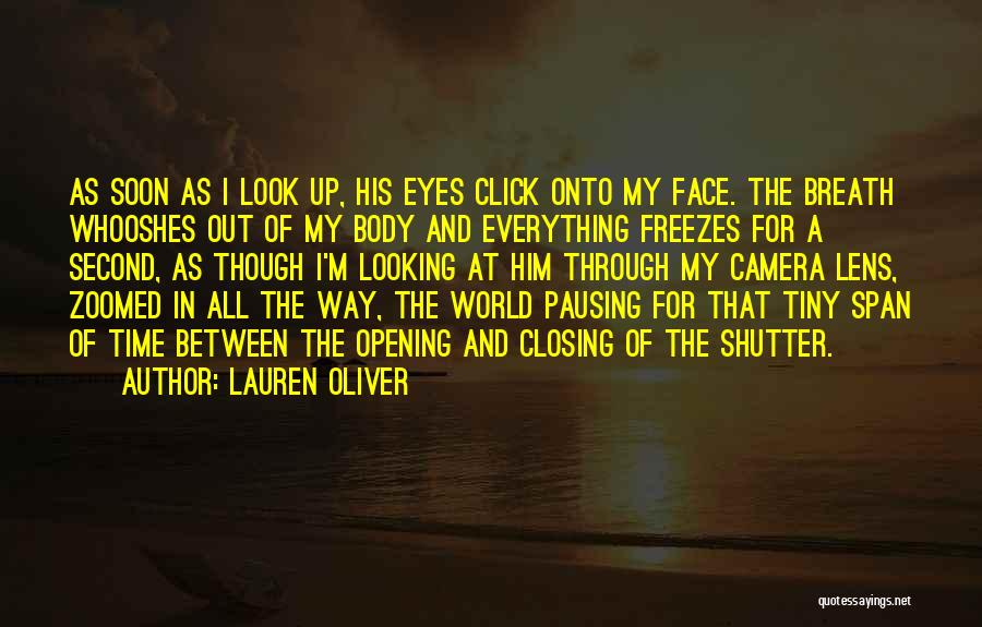 Looking Through A Lens Quotes By Lauren Oliver