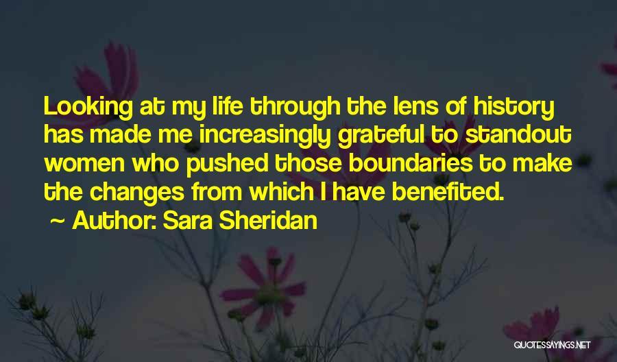 Looking Through A Lens Quotes By Sara Sheridan