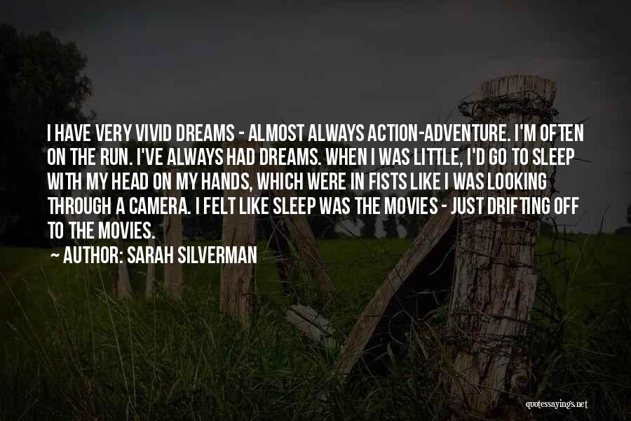 Looking Through The Camera Quotes By Sarah Silverman
