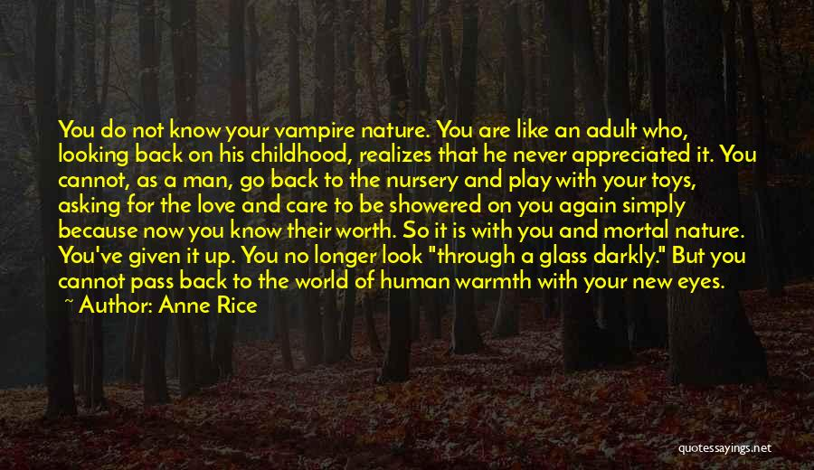 Looking Through Your Eyes Quotes By Anne Rice
