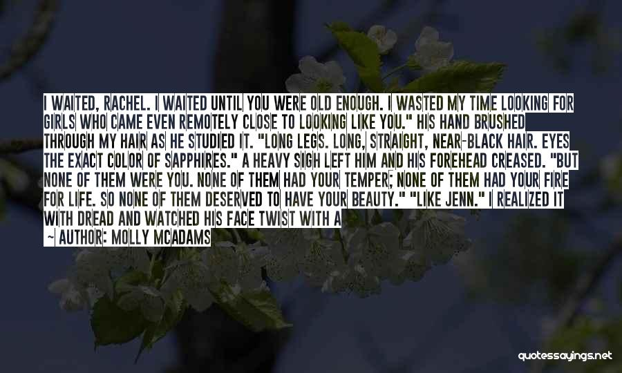 Looking Through Your Eyes Quotes By Molly McAdams