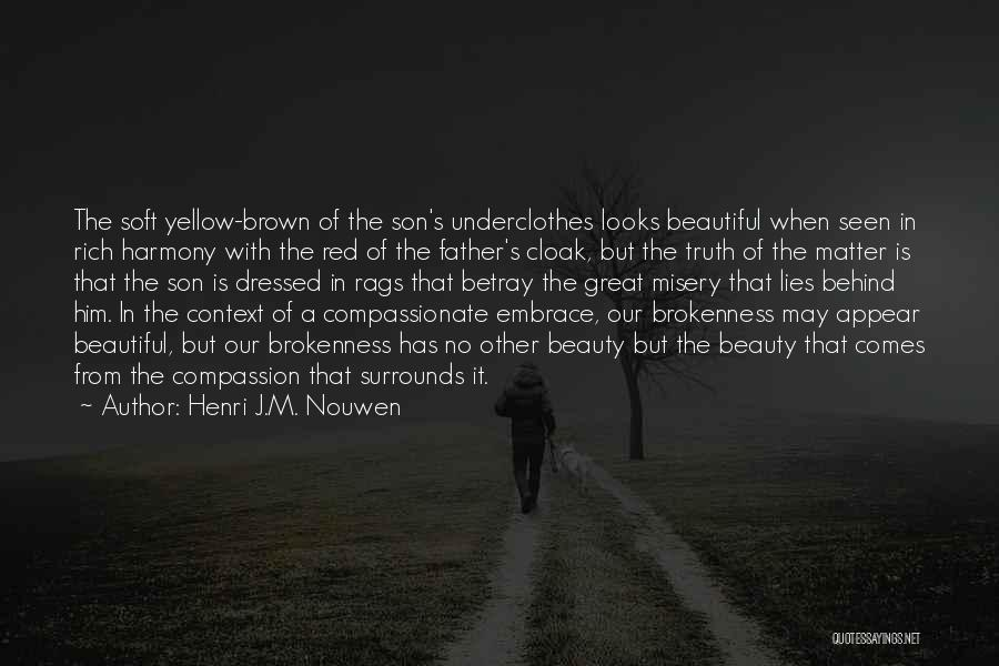 Looks Does Matter Quotes By Henri J.M. Nouwen