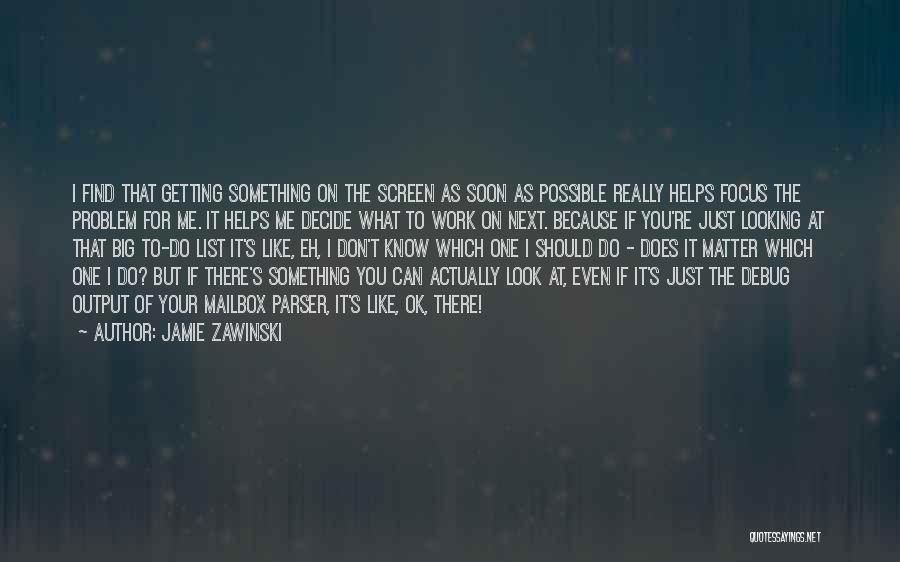 Looks Does Matter Quotes By Jamie Zawinski