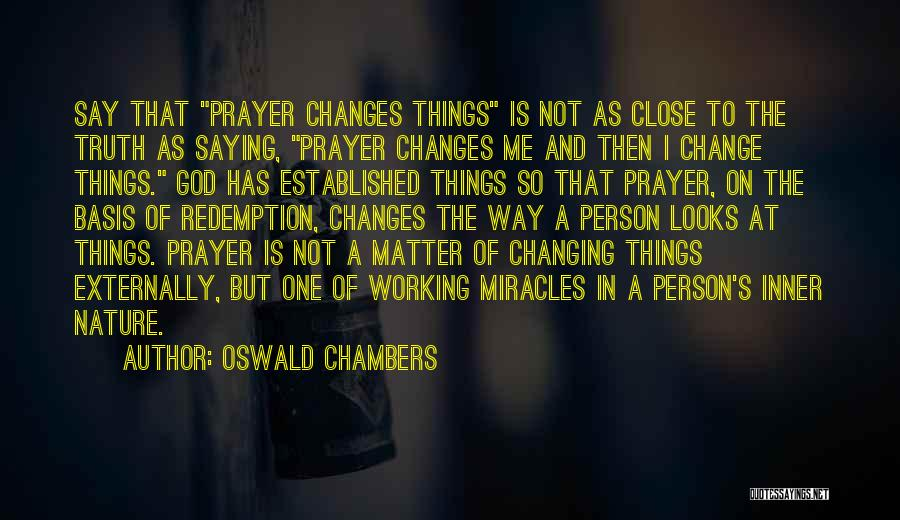 Looks Does Matter Quotes By Oswald Chambers