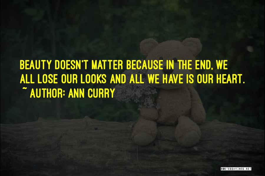 Looks Matter Quotes By Ann Curry