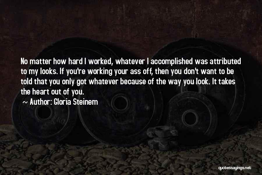 Looks Matter Quotes By Gloria Steinem