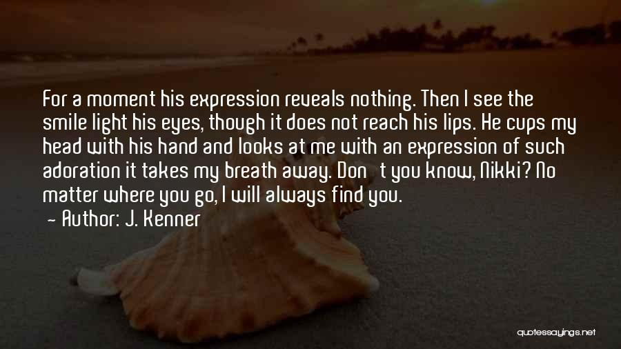Looks Matter Quotes By J. Kenner