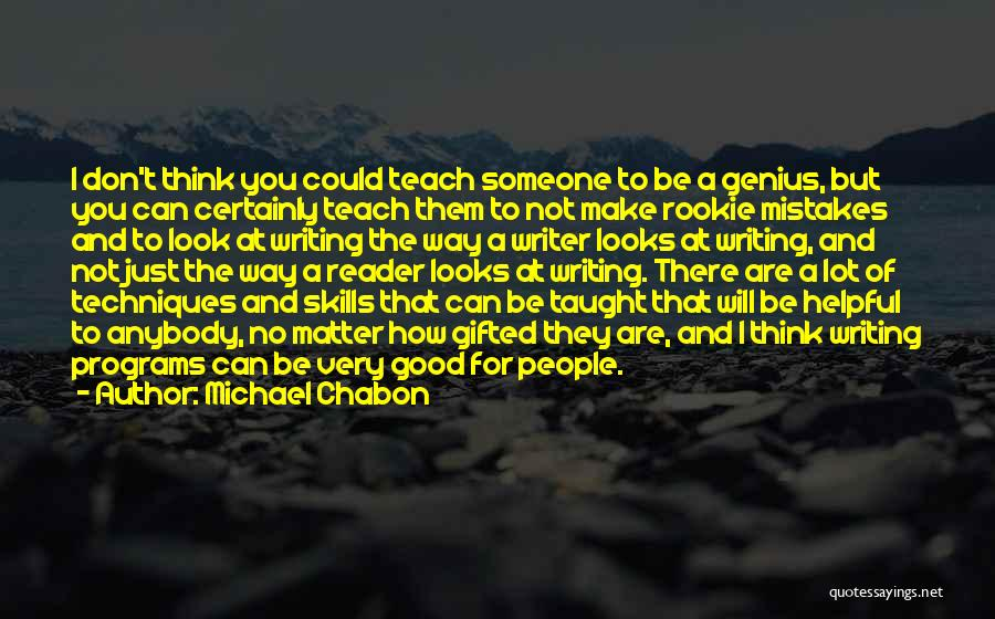 Looks Matter Quotes By Michael Chabon