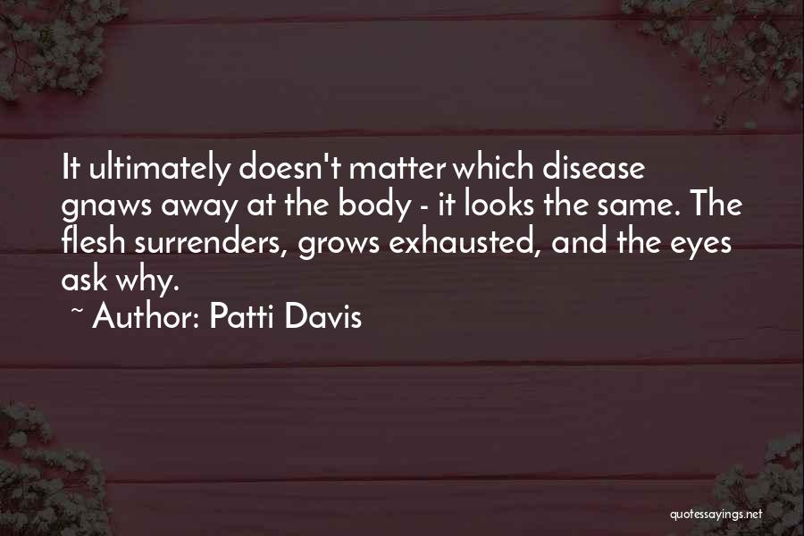 Looks Matter Quotes By Patti Davis