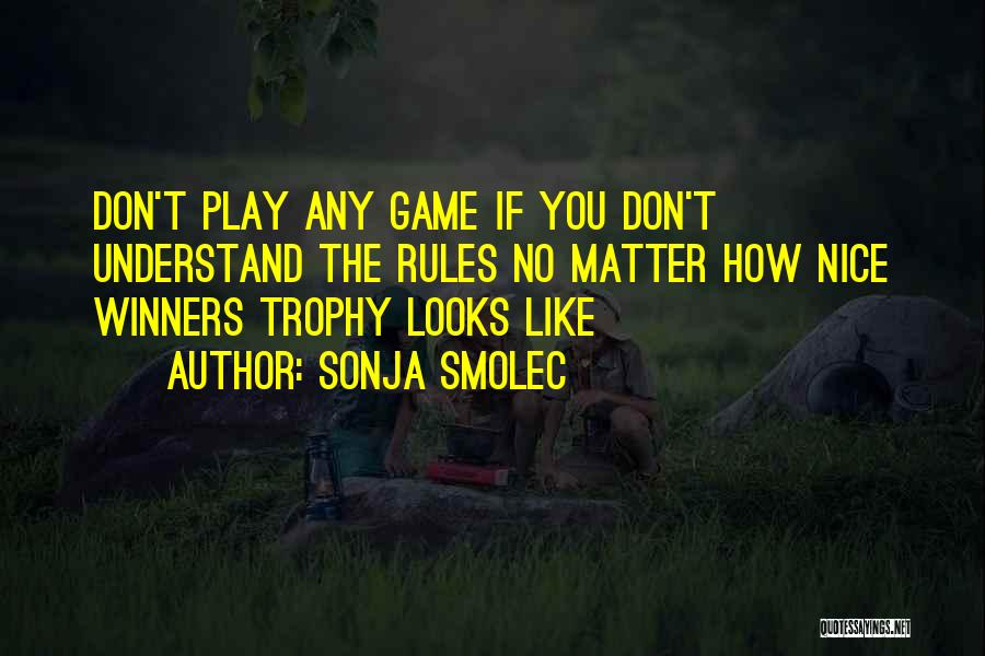 Looks Matter Quotes By Sonja Smolec