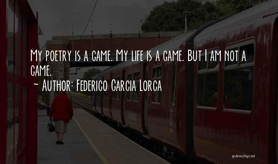 Lorca Poetry Quotes By Federico Garcia Lorca