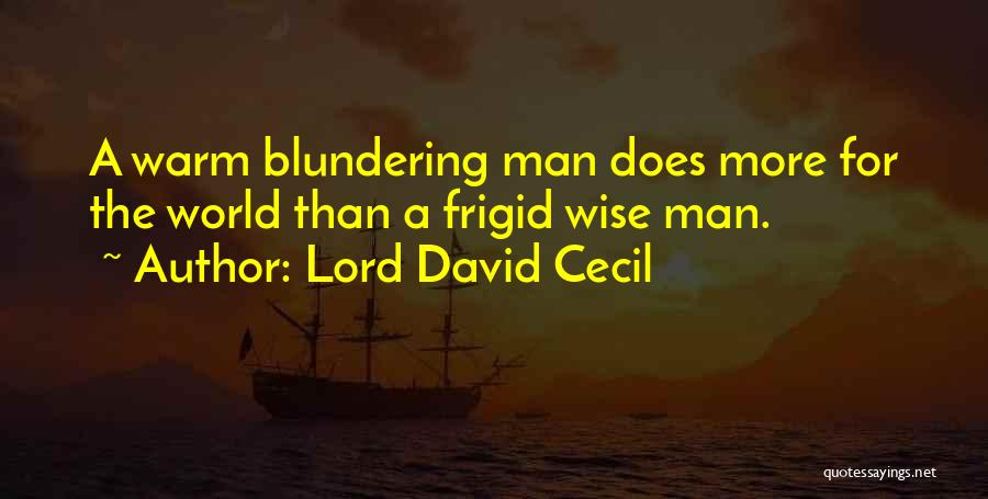 Lord David Cecil Quotes 2225414