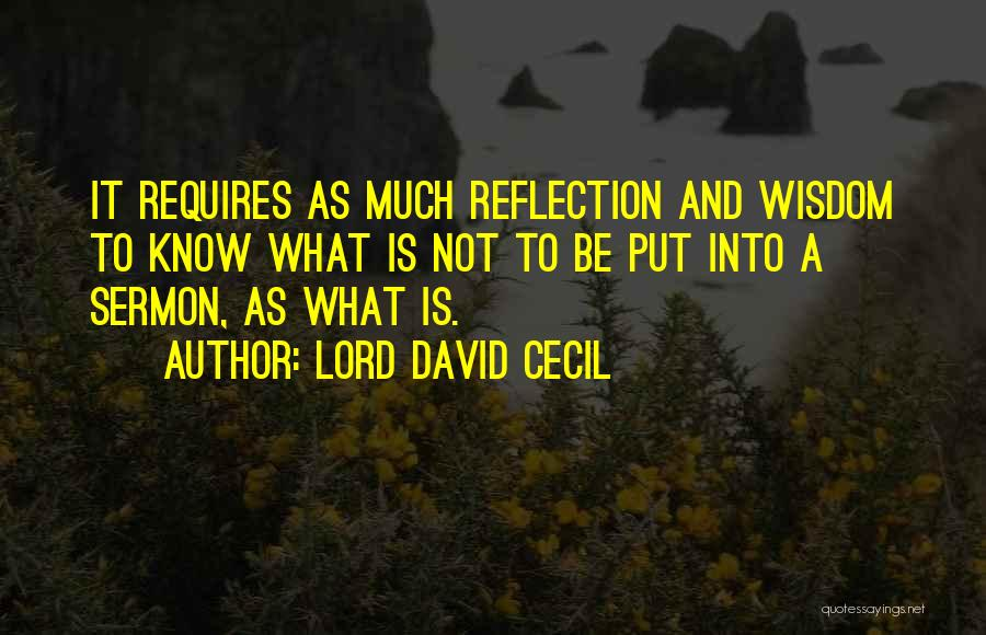 Lord David Cecil Quotes 666798