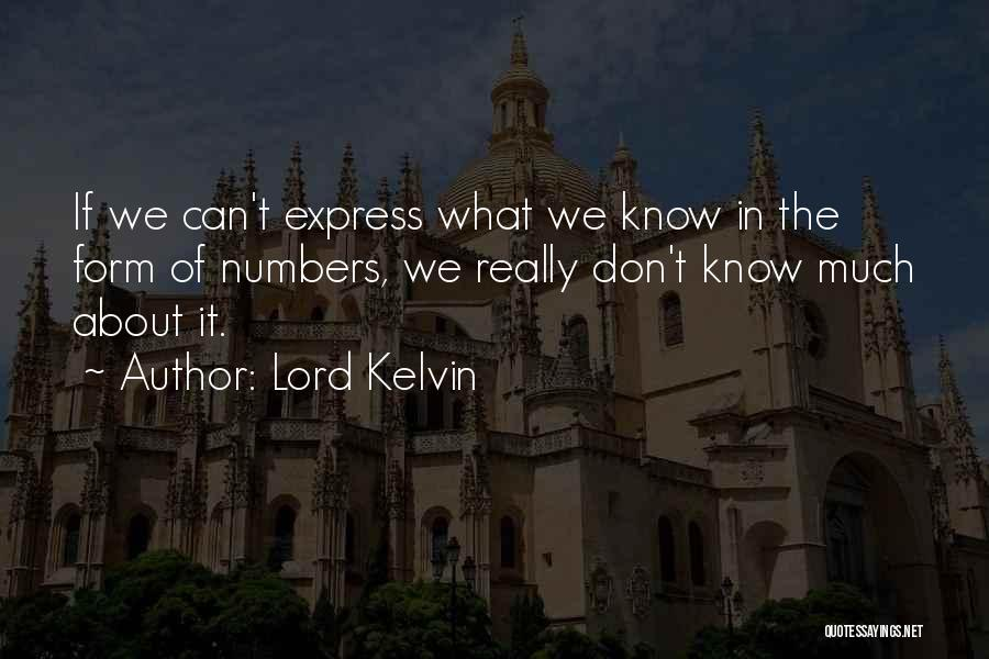 Lord Kelvin Quotes 1112668