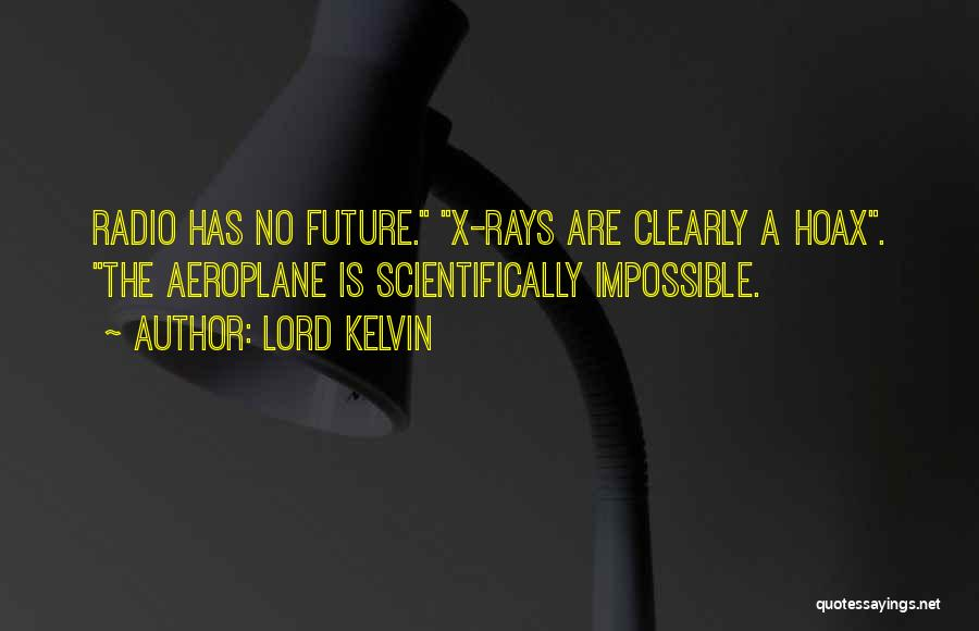 Lord Kelvin Quotes 1318775