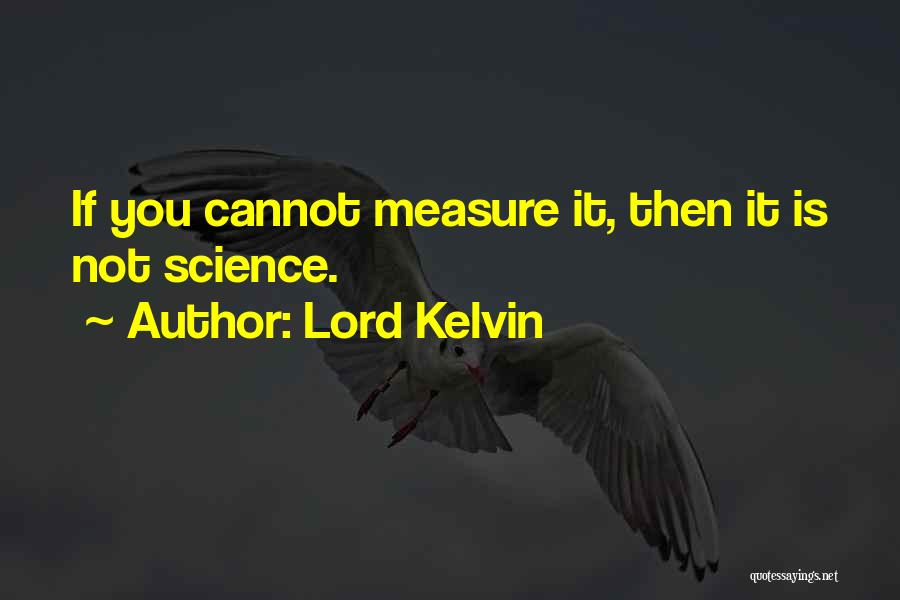 Lord Kelvin Quotes 1480933