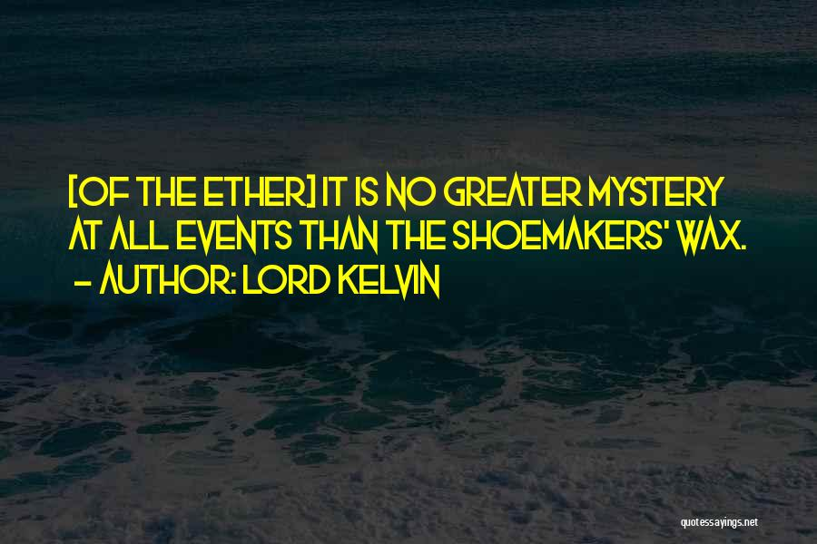 Lord Kelvin Quotes 191521