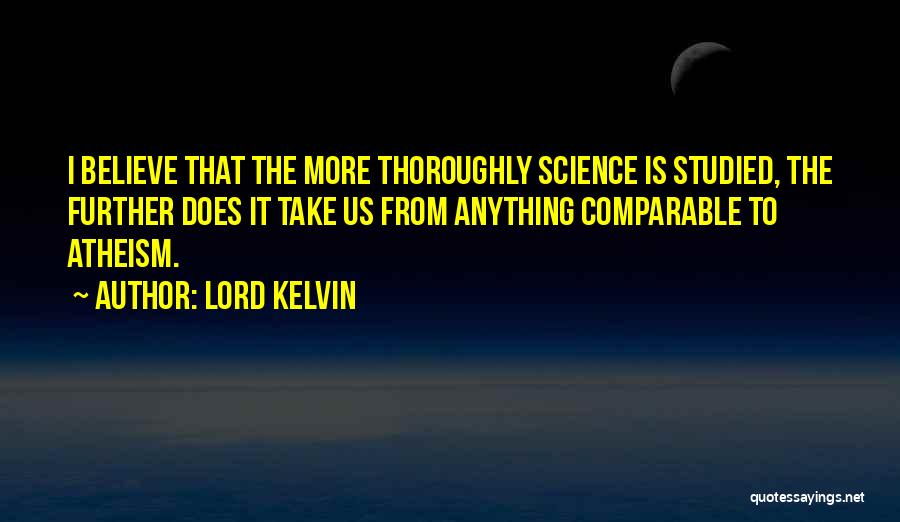 Lord Kelvin Quotes 835471