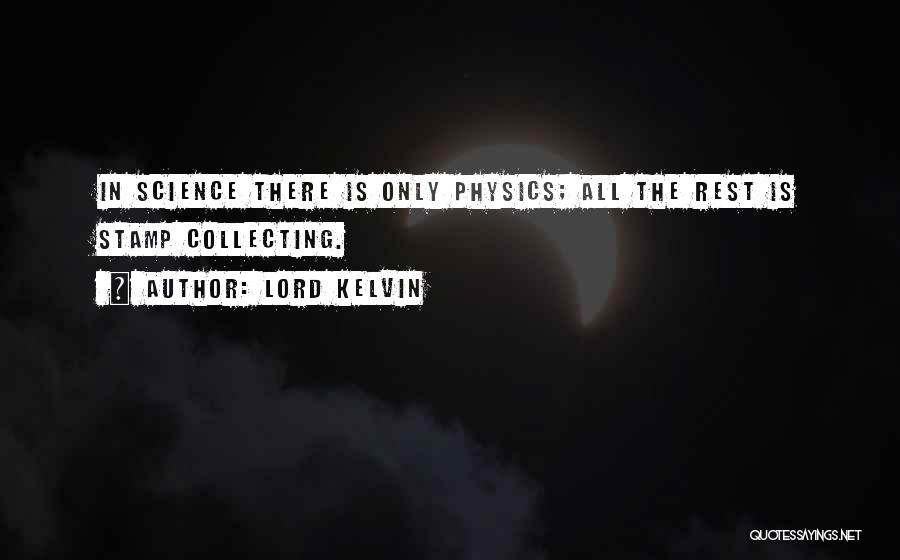 Lord Kelvin Quotes 882416