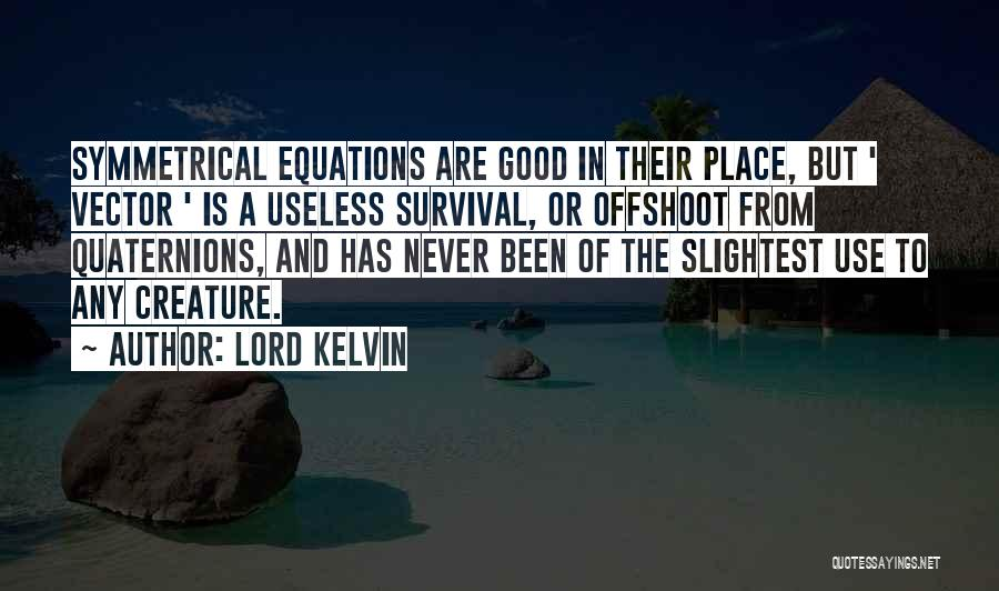 Lord Kelvin Quotes 891476