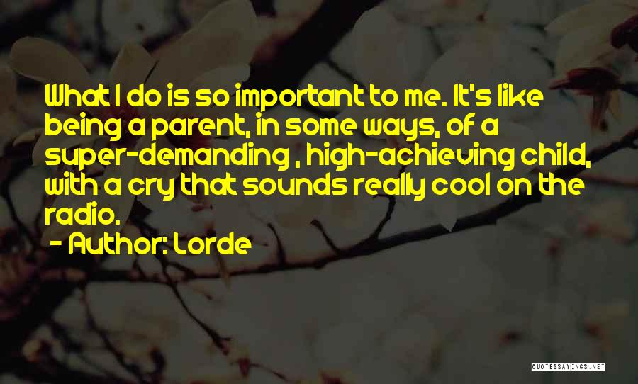 Lorde Quotes 1030905