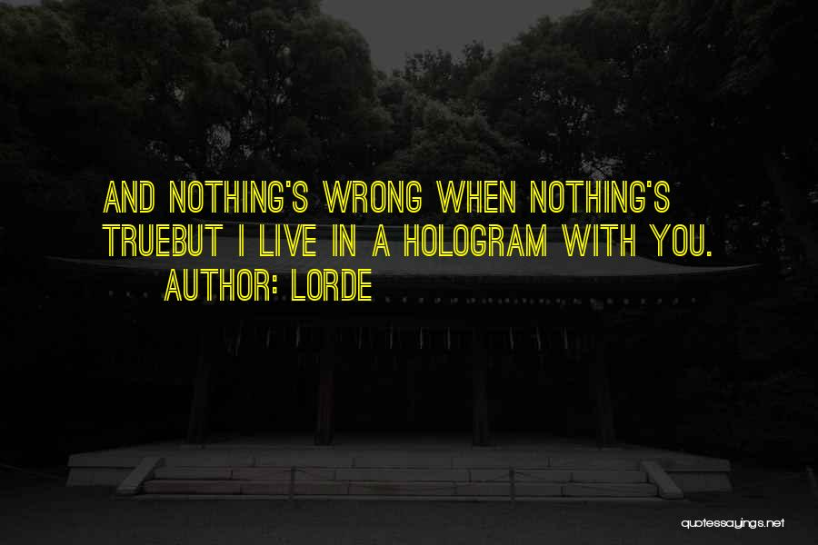 Lorde Quotes 1115531