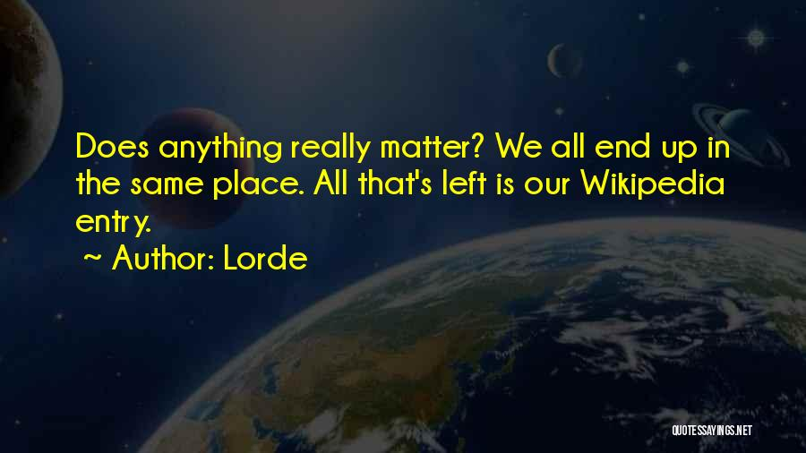 Lorde Quotes 1140407