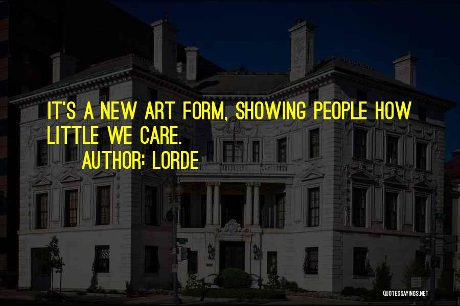 Lorde Quotes 1395769
