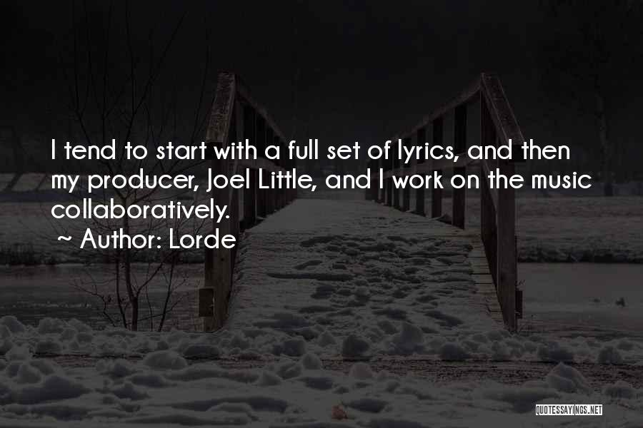 Lorde Quotes 1467230