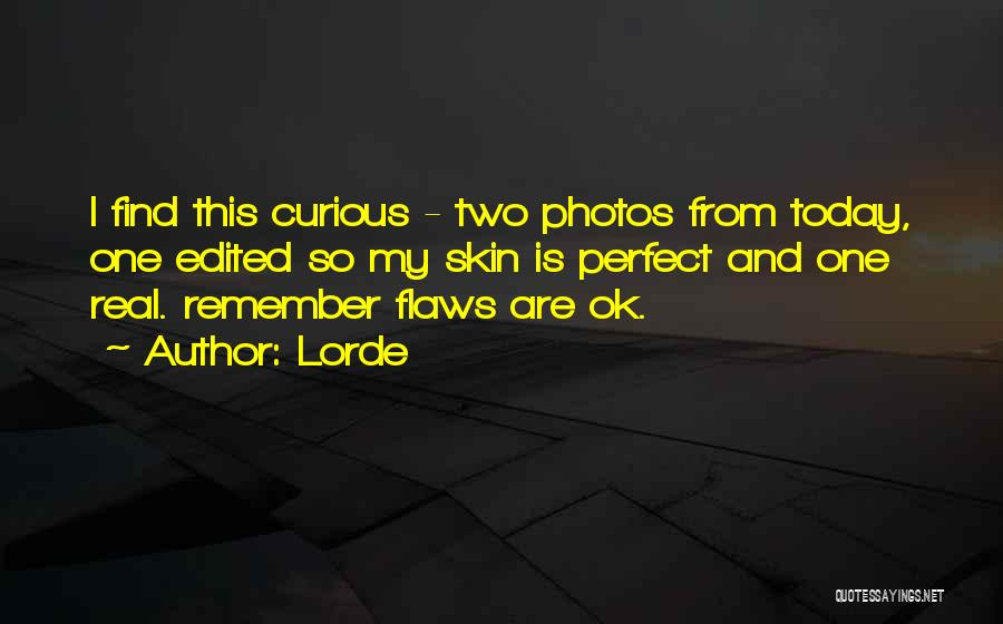 Lorde Quotes 1489369
