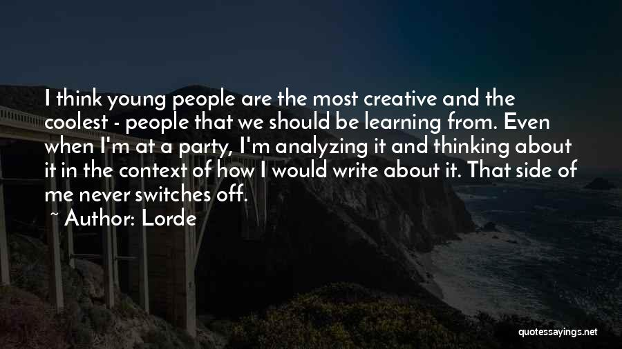 Lorde Quotes 164364