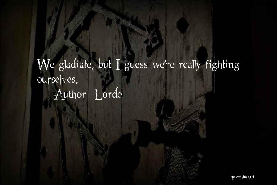 Lorde Quotes 1952610