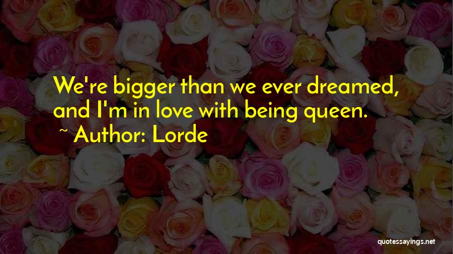 Lorde Quotes 2073781