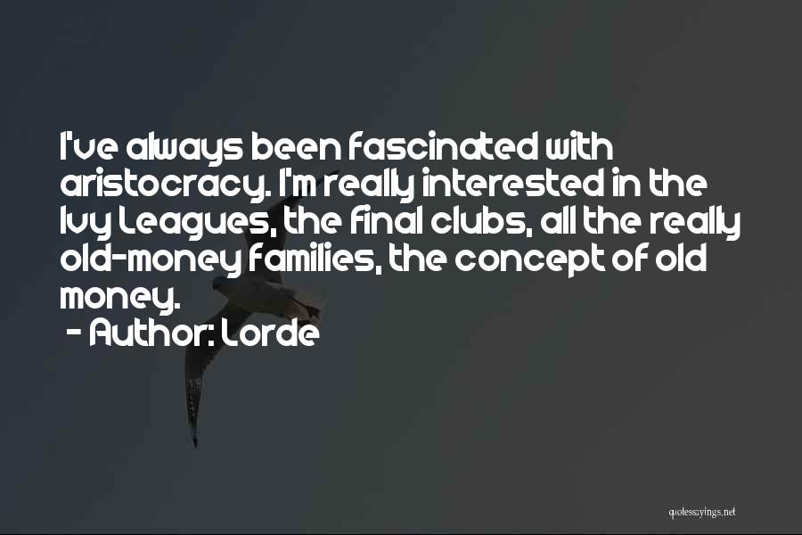 Lorde Quotes 2112978