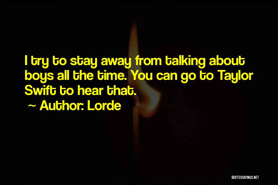 Lorde Quotes 2246099
