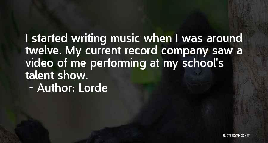 Lorde Quotes 326544