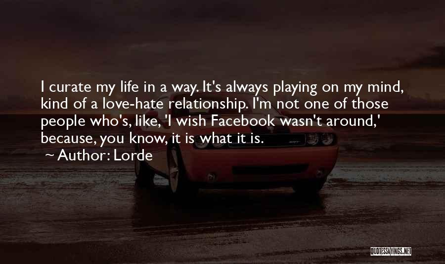 Lorde Quotes 353086
