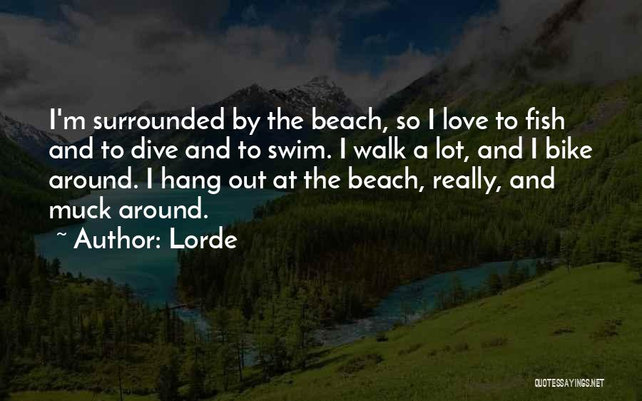 Lorde Quotes 514748