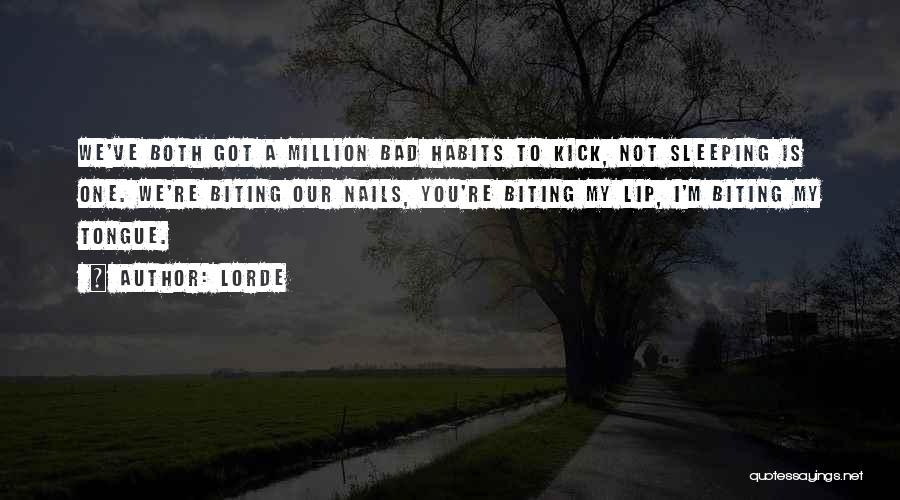 Lorde Quotes 676530